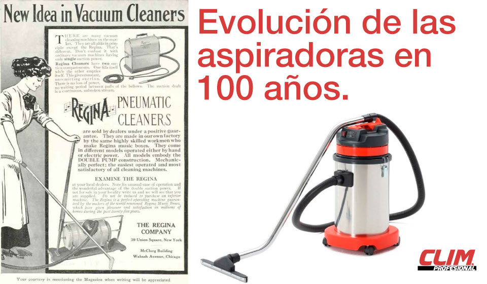 Evolución de las aspiradoras en los últimos 100 años.