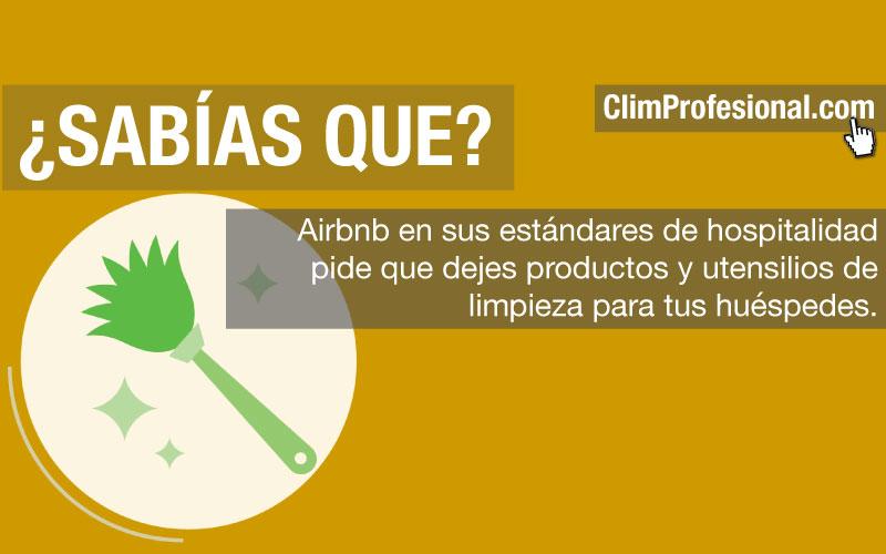 Sabías qué? Airbnb pide que dejes productos y utensilios de limpieza para tus huéspedes.